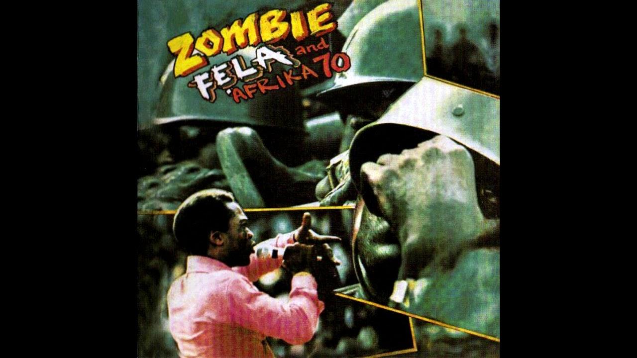 Fela Kuti and Afrika '70 - Zombie (1976) FULL ALBUM