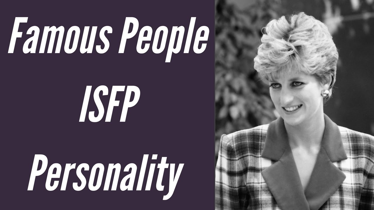 ISFP Famous People and Celebrities - ISFP Personality Type