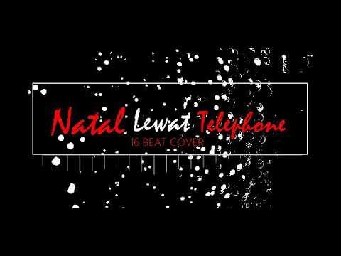 Natal Lewat Telepon ( Beat Cover )