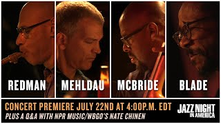 Redman Mehldau McBride Blade (Live at The Falcon) | JAZZ NIGHT IN AMERICA