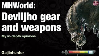 Monster Hunter World: Deviljho Gear and Weapons