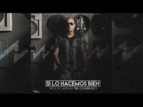 Wisin – Si lo hacemos Bien (Official Song)