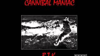 Cannibal Maniac - B.T.K. (Bind, Torture, Kill)