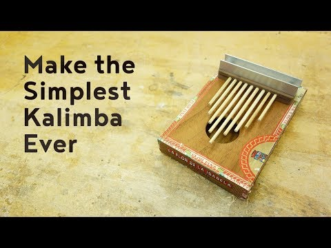 Make the Simplest Kalimba Ever