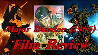 Major Dundee (1965) Western Film Review