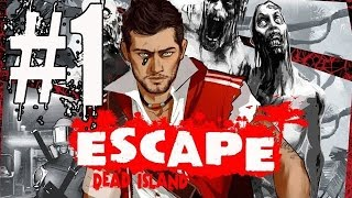 Escape Dead Island Walkthrough Part 1 No Commentary