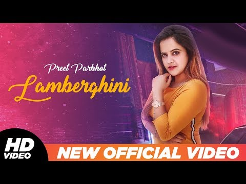 Lamberghini (Lyrical Cover) | Preeti Parbhot | The Doorbeen Feat Ragini | Latest Punjabi Songs 2019