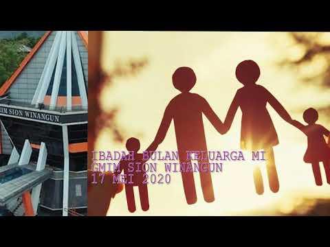IBADAH BULAN KELUARGA SION WINANGUN MINGGU 17 MEI 2020