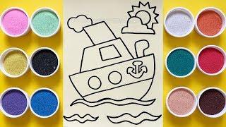 Chị Chim Xinh TÔ MÀU TRANH CÁT CHIẾC TÀU TRÊN BIỂN - Đồ chơi trẻ em - Colored sand painting toys