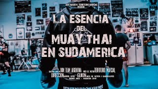 Don Team: The essence of Muay Thai in South America ( Documentary )