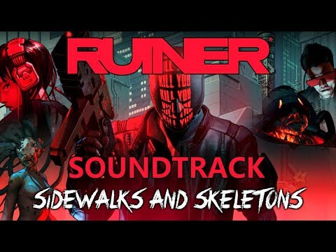 RUINER Soundtrack - Sidewalks and Skeletons