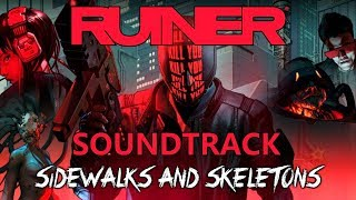RUINER Soundtrack - Sidewalks and Skeletons