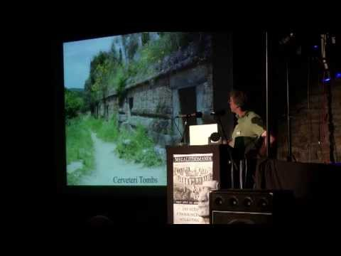 Gary Biltcliffe - The Etruscan Legacy and Megalithic Achievements of Italy - ...