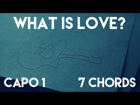 How To Play What Is Love? by TWICE | Capo 1 (7 Chords) Guitar Lesson