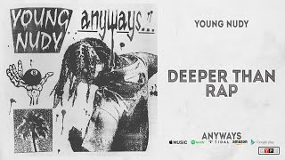 Gambar cover Young Nudy - Deeper Than Rap (Anyways)