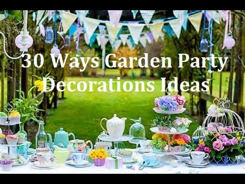 30 Ways Garden Party Design Decorations Ideas - YouTube
