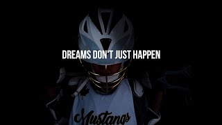 Dreams Don't Just Happen | Mustangs Lacrosse Commercial | Liam Peterson