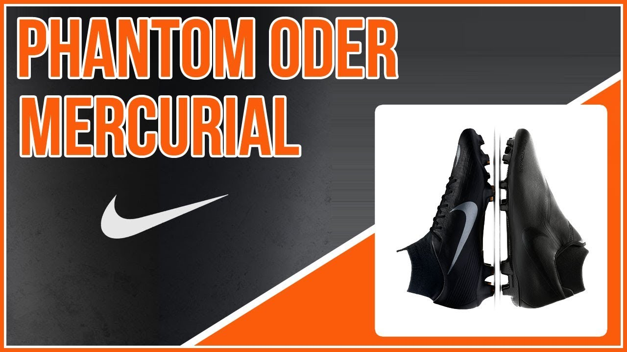 premium selection ea953 bd95e Nike Phantom Vision oder Nike Mercurial Superfly welche sind besser