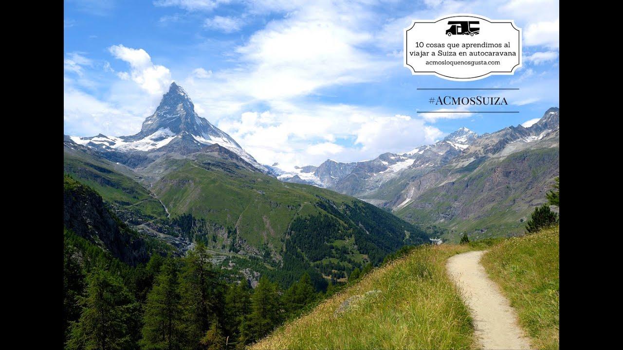 95b985446f48 10+1 cosas que aprendimos al viajar a Suiza en autocaravana