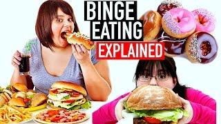BINGE EATING EXPLAINED