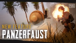 【PUBG】新武器 - Panzerfaust