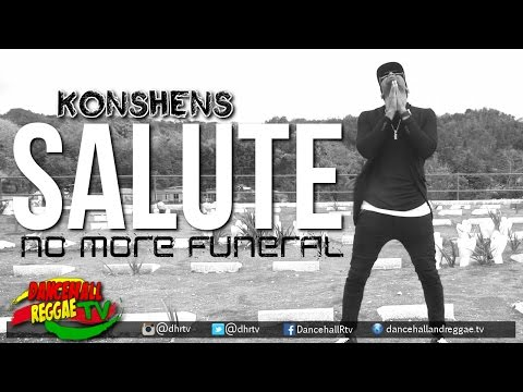 Konshens - Salute (No More Funeral) [Official Music Video] ▶Reggae 2016