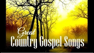 Country Gospel Songs Collection #2