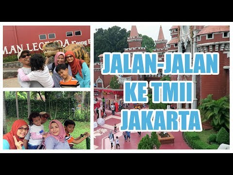 TMII Jakarta Adventure with Family (Bahasa)