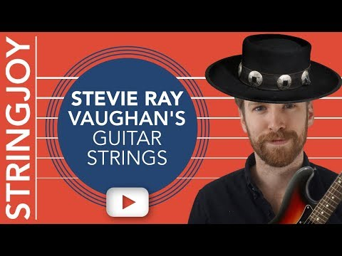 Stevie Ray Vaughan's Guitar String Gauges: They Weren't What You Think...