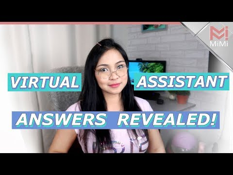 Virtual Assistant Questions Answered!