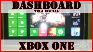 Dashboard (Tela Inicial) do Xbox One Vazou! [Vídeo] - Notícia Gamer #7
