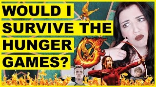 Would I Survive The Hunger Games?   Quiz