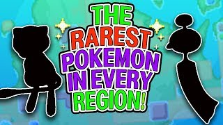 The RAREST Pokemon In Every Region! (Rarest Pokemon)