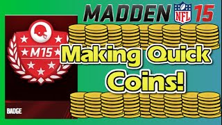 Madden 15 Ultimate Team - GET RICH IN MUT - How to Make Quick Coins - MUT 15
