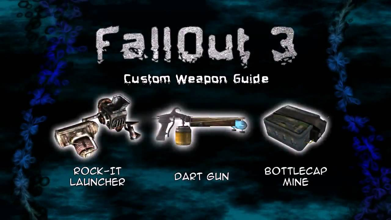 FallOut 3 Custom Weapon Guide 1/2 on