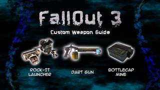 FallOut 3 Custom Weapon Guide 1/2