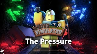 """The Pressure"" (Roblox: Mining Simulator OST) by BSlick"