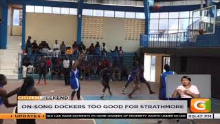 On-song Dockers too good for Strathmore