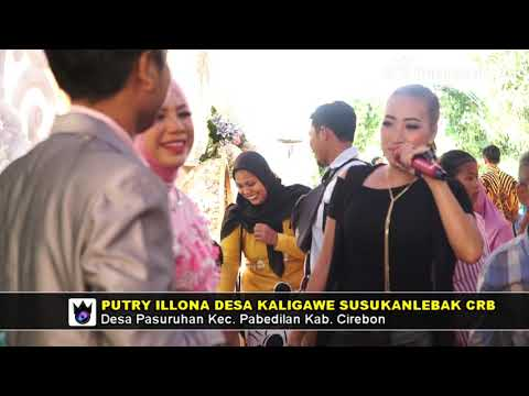 Nyandak Angin - Dewi Kirana -  Putri Illona Live Desa Kaligawe Susukanlebak Cirebon