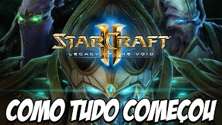 Starcraft 2 Legacy of the Void - O ÍNICIO