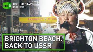 Brighton Beach: New York's Little Russia | RT Documentary
