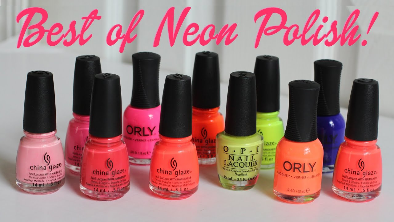 My Favorite NEON Nail Polish! Best of Neon Polish! - YouTube