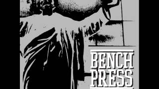 Benchpress - Stay Hated 2012 (Full EP)