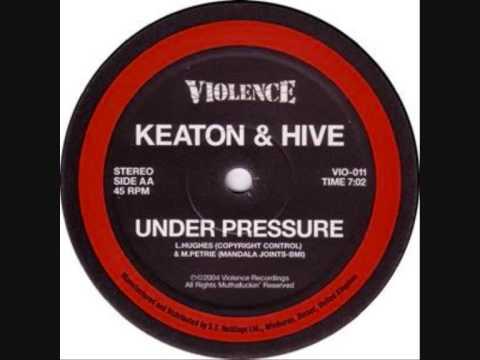 Keaton & Hive - Under Pressure