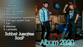 SOHBET JUMAYEW FT SAAP - ALBUM 2020