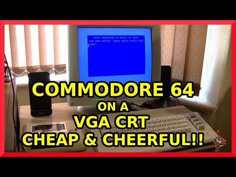 Commodore 64 on a VGA CRT monitor - the cheap and cheerful way!
