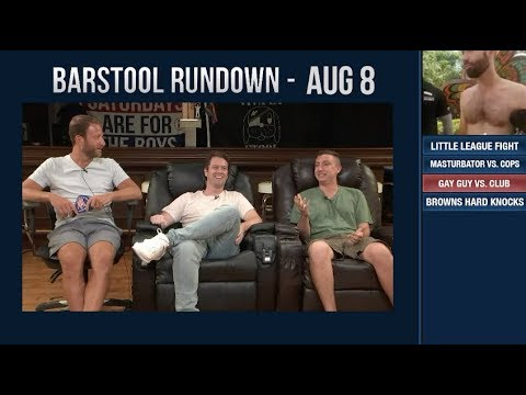 Barstool Rundown - August 8, 2018