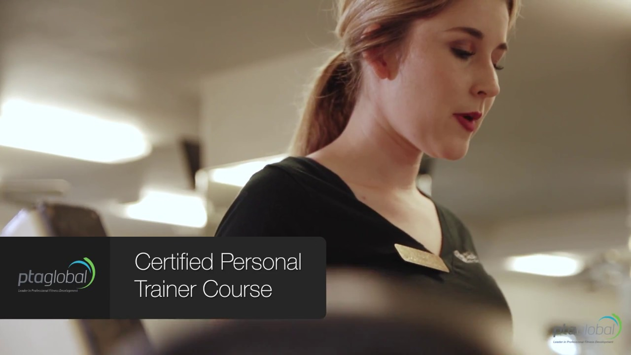 Pta Globals Certified Personal Trainer Cpt Certification Youtube