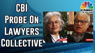 CBI Raids Indira Jaising, Anand Grover's House In Foreign Funding Case