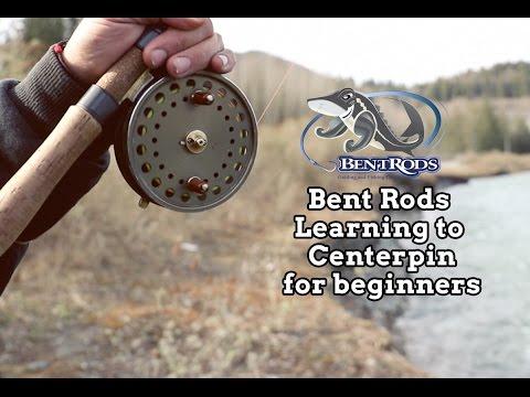 Bent Rods Centerpin Fishing For Beginners